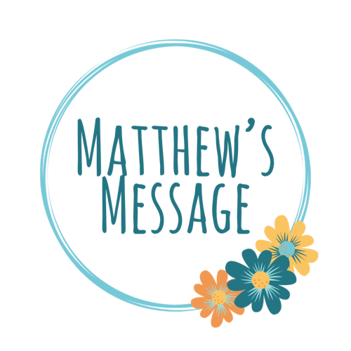 Matthew's Message
